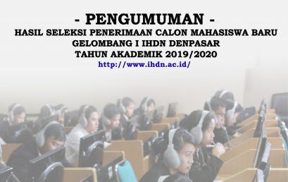 PENGUMUMAN HASIL SELEKSI PENERIMAAN CALON MAHASISWA BARU GELOMBANG I