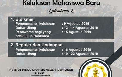 PENGUMUMAN PENERIMAAN MAHASISWA BARU GELOMBANG II