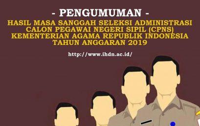 HASIL MASA SANGGAH SELEKSI ADMINISTRASI CALON PEGAWAI NEGERI SIPIL (CPNS) KEMENTERIAN AGAMA REPUBLIK INDONESIA TAHUN ANGGARAN 2019