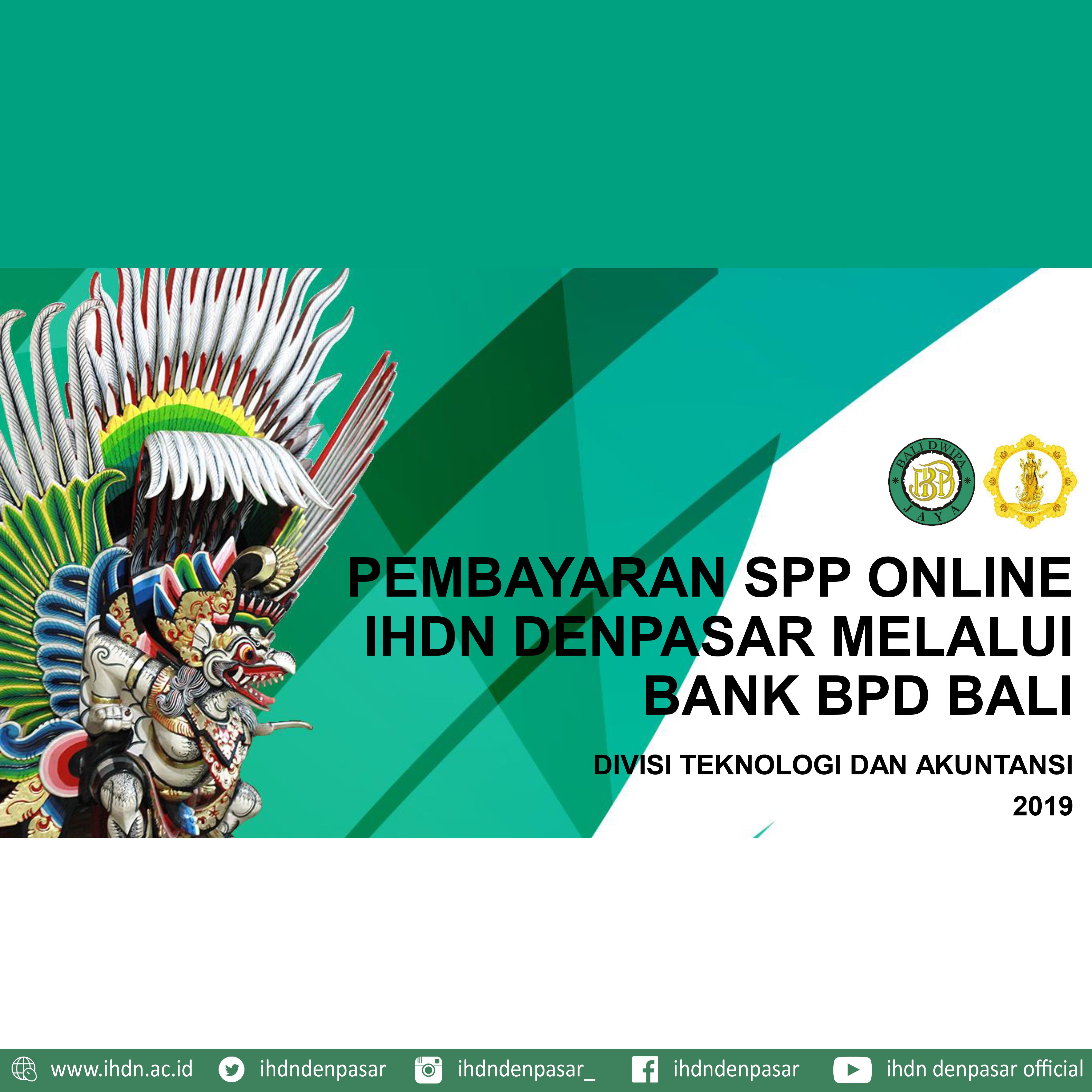 ALUR PEMBAYARAN SPP ONLINE IHDN DENPASAR MELALUI BANK BPD BALI