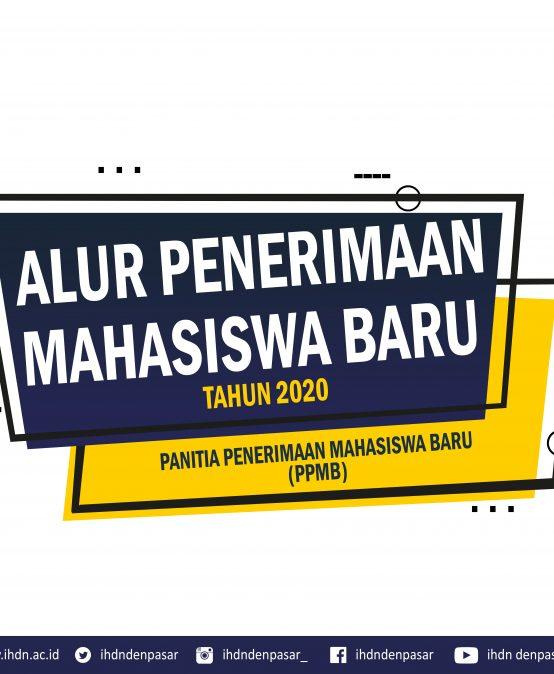ALUR PENDAFTARAN PENERIMAAN MAHASISWA BARU TAHUN 2020