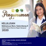 PENGUMUMAN KELULUSAN SELEKSI PENERIMAAN CALON MAHASISWA BARU GELOMBANG II INSTITUT HINDU DHARMA NEGERI DENPASAR TAHUN AKADEMIK 2020/2021