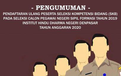 PENGUMUMAN PENDAFTARAN ULANG PESERTA SELEKSI KOMPETENSI BIDANG (SKB) PADA CPNS FORMASI TAHUN 2019