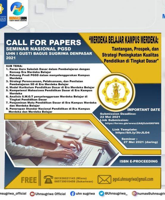 CALL FOR PAPERS MERDEKA BELAJAR KAMPUS MERDEKA : Tantangan, Prospek, dan Strategi Peningkatan Kualitas Pendidikan di Tingkat Dasar